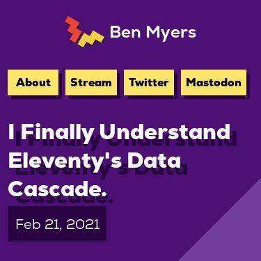 Screenshot of https://benmyers.dev/blog/eleventy-data-cascade/