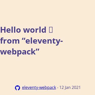 Screenshot of https://eleventy-webpack.netlify.app/