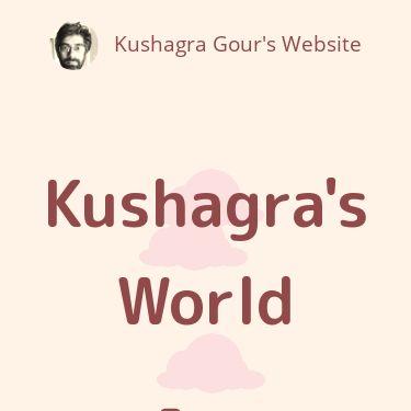 Screenshot of https://kushagra.dev/