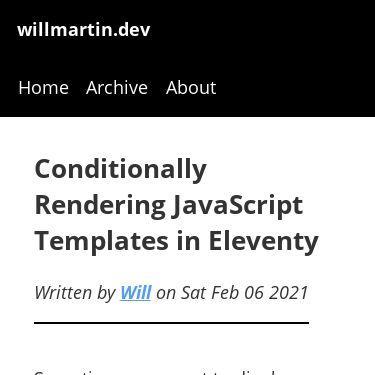 Screenshot of https://willmartin.dev/posts/conditional-rendering-eleventy/