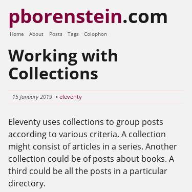 Screenshot of https://www.pborenstein.com/posts/collections/