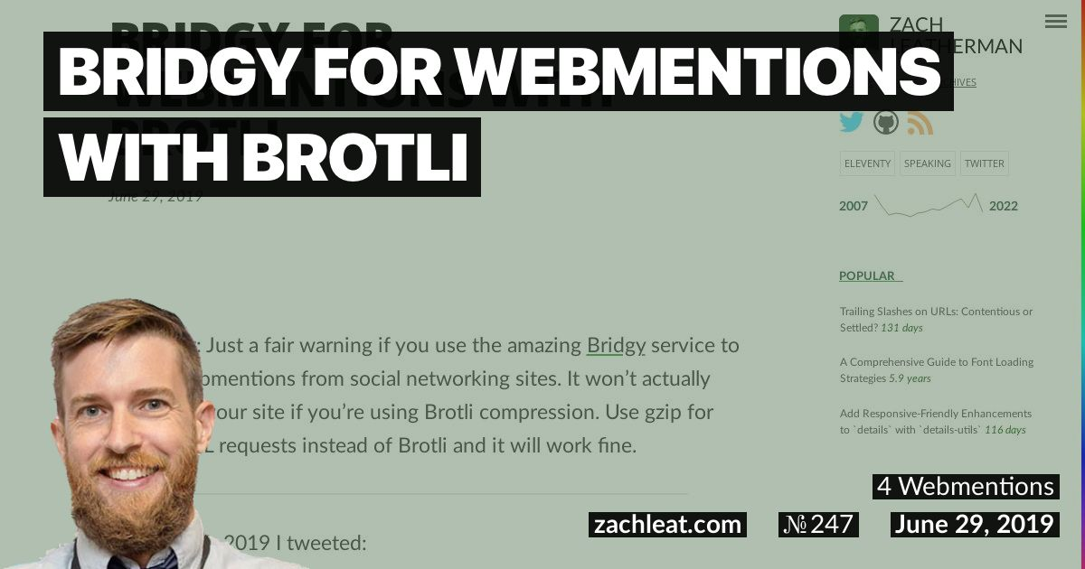 Bridgy for Webmentions with Brotli—zachleat.com
