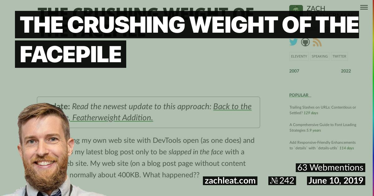 The Crushing Weight of the Facepile—zachleat.com