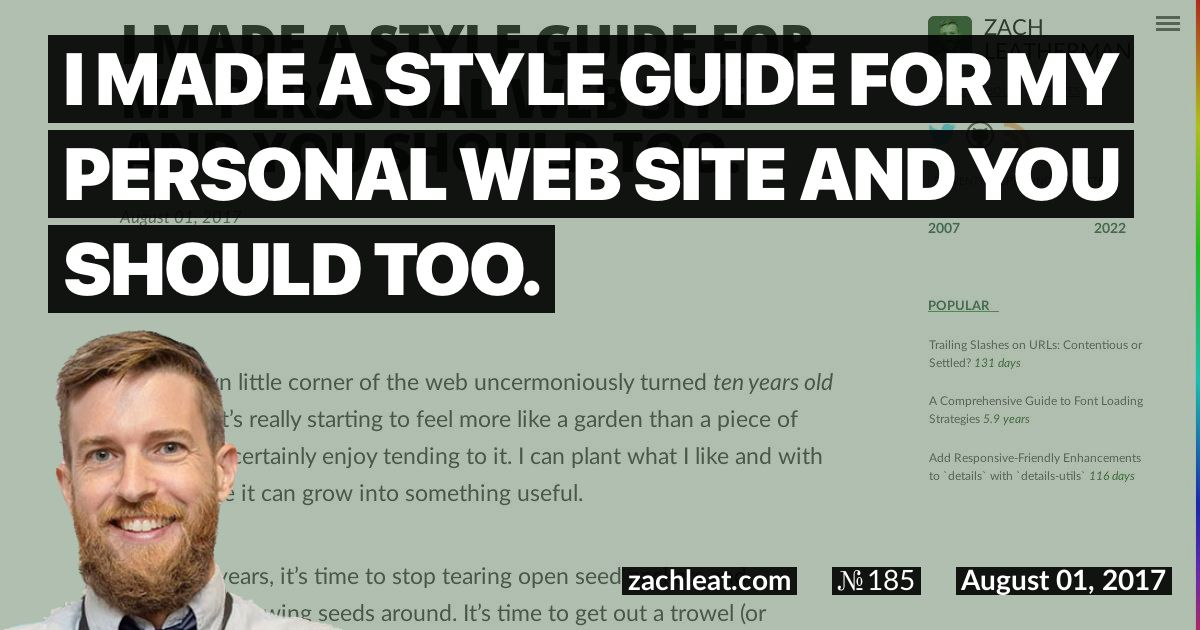 I made a style guide for my personal web site and you should too.—zachleat.com
